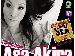 The Insatiable Asa Akira - American Sex Podcast